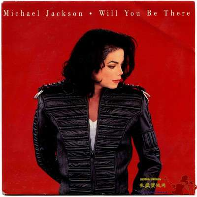 1993-MICHAEL JACKSON-WILL YOU BE THERE-荷兰版7寸单曲唱片