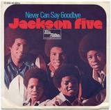 1970-THE JACKSON FIVE-NEVER CAN SAY GOODBYE-德国版7寸单曲唱片