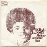 1972-MICHAEL JACKSON-AIN'T NO SUNSHINE&BEN-德国版7寸单曲唱片